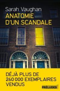 Anatomie d'un scandale de Sarah Vaughan