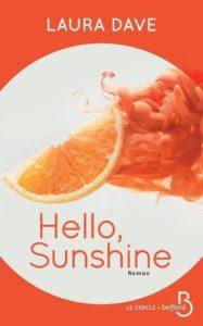 laura dave hello sunshine