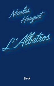 L'Albatros de Nicolas Houguet