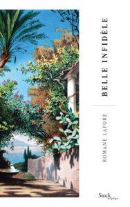 Belle Infidèle de Romane Lafore