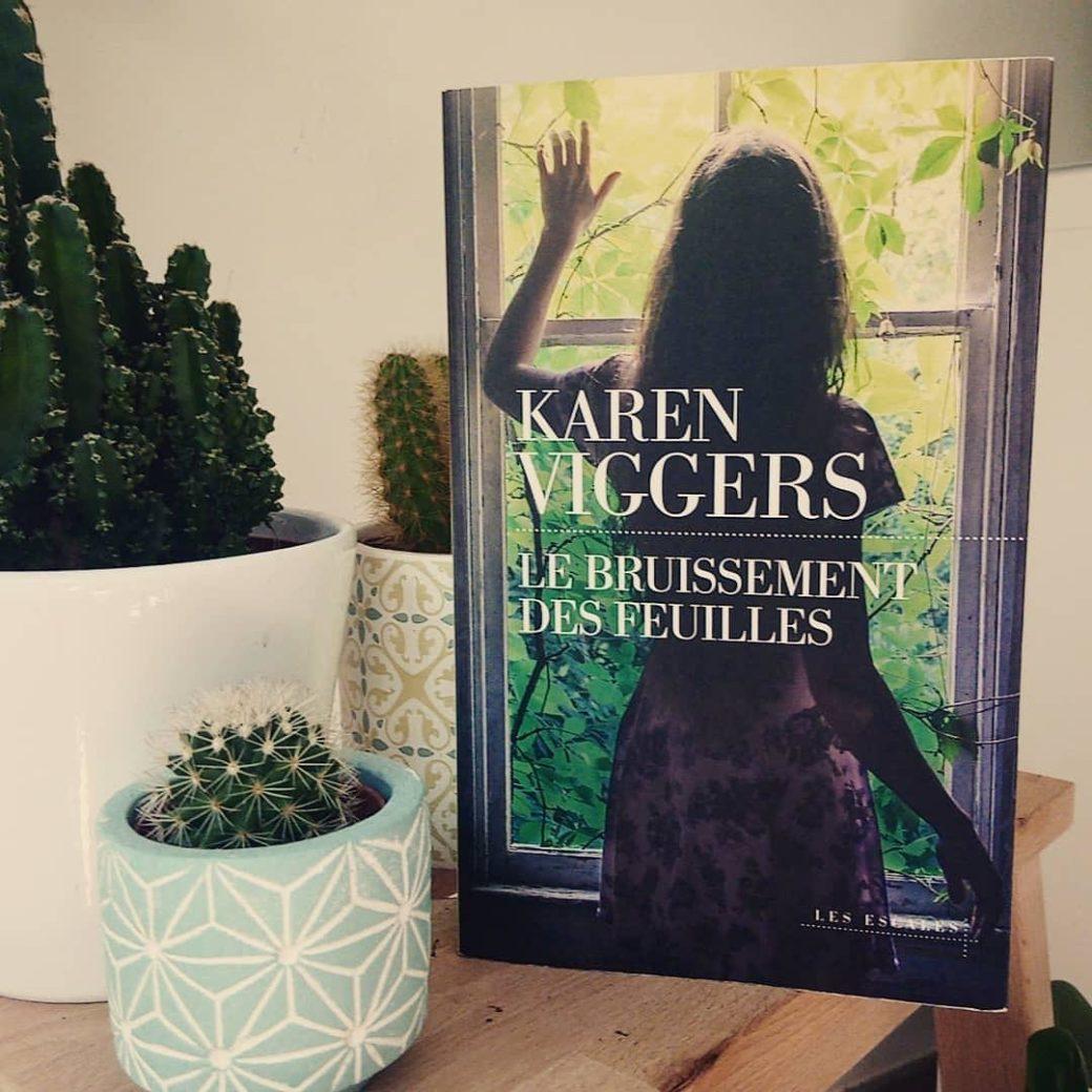 Le Bruissement des Feuilles de Karen Viggers